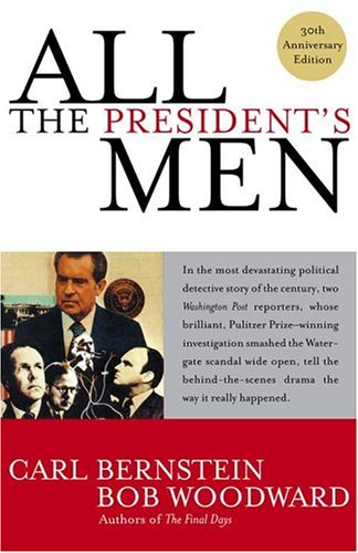 All the President's Men, BOB WOODWARD, CARL BERNSTEIN