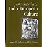 "Encyclopedia of Indo-European Culturevon ""James Mallory"""