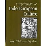 """Encyclopedia of Indo-European Culturevon """"James Mallory"""""""