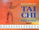 img - for Tai Chi Paso a Paso (Spanish Edition) book / textbook / text book