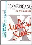 L'americano senza censura : Slang ame...