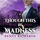 Though This Be Madness: The Lily Long Mysteries, Book 2 Hörbuch von Penny Richards Gesprochen von: Christine Williams