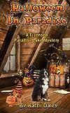 Halloween In Paradise (Paradise Lake Mystery) (Volume 6)