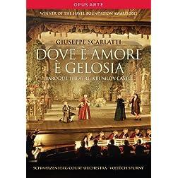 Scarlatti: Dove e amore e gelosia