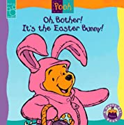 Oh, Bother! It's the Easter Bunny! (Mouse Works Hunny Pot Book) by Nancy Parent, A. A. Milne cover image