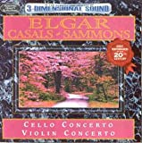 Elgar: Cello Concerto; Violin Concerto