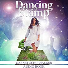 Dancing on a Stamp (       UNABRIDGED) by Garnet Schulhauser Narrated by L. J. Summers