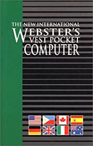 Vest Pocket Computer, The New International Webster's Various