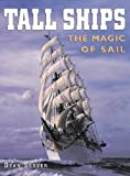img - for Tall Ships: The Magic of Sail (American Landmarks) book / textbook / text book
