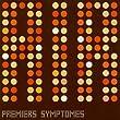 Premiers Sympt�mes