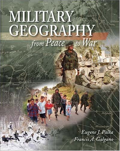 Military Geography: From Peace to War