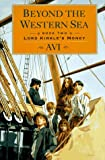 img - for Beyond the Western Sea, Book Two: Lord Kirkle's Money book / textbook / text book