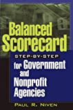 Balanced scorecard step-by-step for government and nonprofit agencies