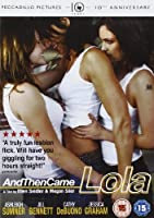 And Then Came Lola [DVD] [2009]