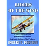 Riders of the Wind ~ Robert F. Deburgh