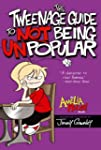 The Tweenage Guide to Not Being Unpop...