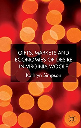 Gifts, Markets and Economies of Desire in Virginia Woolf: 0