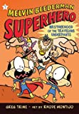 The Brotherhood of the Traveling Underpants (Melvin Beederman, Superhero)