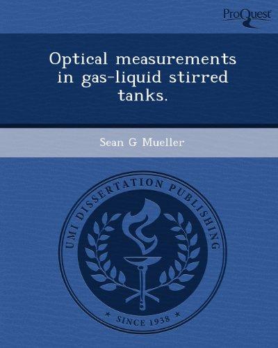 Optical measurements in gas-liquid stirred tanks.