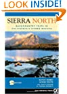 Sierra North: Backcountry Trips in Californias Sierra Nevada