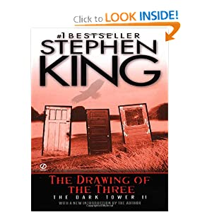 The Drawing of the Three: (The Dark Tower #2) by Stephen King