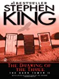 The Drawing of the Three: (The Dark Tower #2) (0451210859) by Stephen King