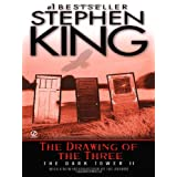 The Drawing of the Three: (The Dark Tower #2) ~ Stephen King