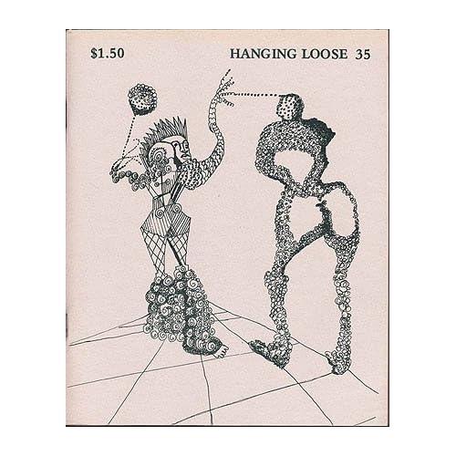 Hanging Loose 35, Spring 1979, Hershon, Robert (editor); Jarrett, Emma (editor); Lourie, Dick (editor); Schreiber, Ron (editor)