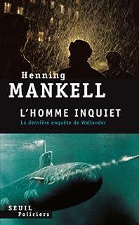 L'homme inquiet, Mankell, Henning