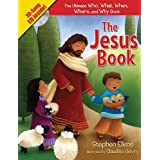 The Jesus Book: The Who, What, Where, When, and Why Book About Jesusby Stephen Elkins