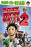 Flint and Friends! (Cloudy with a Chance of Meatballs Movie)