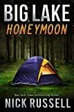 Big Lake Honeymoon (English Edition)