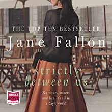 Strictly Between Us Audiobook by Jane Fallon Narrated by Antonia Beamish, Genevieve Swallow
