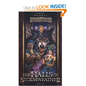 The Halls of Stormweather (Forgotten Realms:  Sembia series, Book 1) by Ed Greenwood, Clayton Emery, Lisa Smedman and Dave Gross