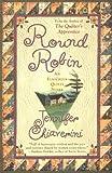 Round Robin (Elm Creek Quilts Series #2) (0452282276) by Chiaverini, Jennifer