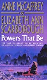 Anne McCaffrey Powers That Be (The Petaybee Trilogy)