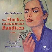 Der Fluch des schnautzbärtigen Banditen Hörbuch von Birgit Leib Gesprochen von: Julia Loibl