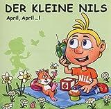 Songtexte von Der kleine Nils - April, April ...!