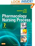 Pharmacology and the Nursing Process,...