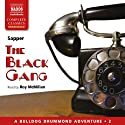 The Black Gang Audiobook by  Sapper Narrated by Roy McMillan