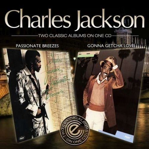 Charles Jackson - Passionate Breeses / Gonna Getcha Love