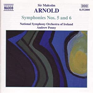 Arnold - Symphonies Nos. 5 and 6