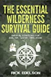 The Essential Wilderness Survival Gui...