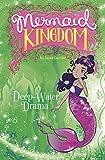 Deep-Water Drama (Mermaid Kingdom)