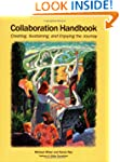 Collaboration Handbook: Creating, Sus...