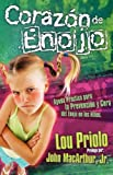 Corazón de enojo (Spanish Edition) (0881139335) by Priolo, Lou