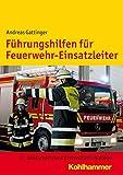 Führungshilfen für Feuerwehr-Einsatzleiter (Spiralbindung)