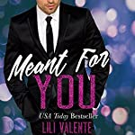 Meant for You | Lili Valente