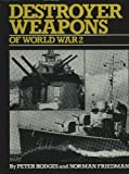Destroyer Weapons of World War II (0851771378) by Hodges, Peter
