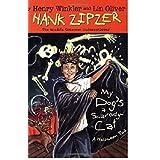 Hank Zipzer 10 -- My Dog's a Scaredy Cat / Henry Winkler / Lin Oliverby Henry Winkler